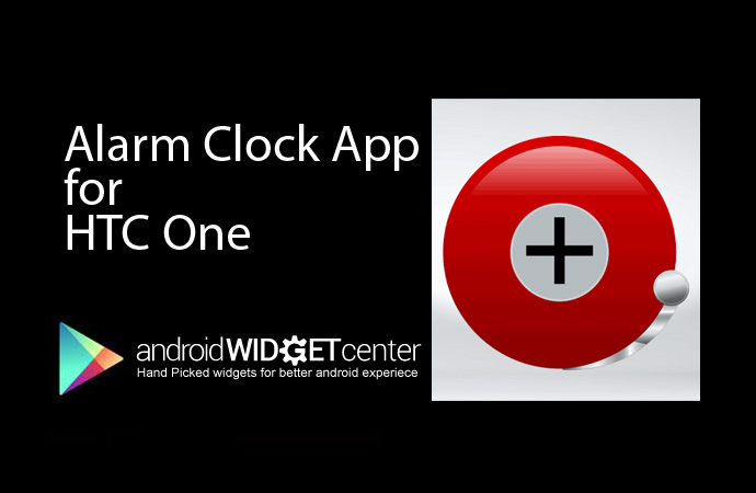 Alarm Clock for HTC ONe