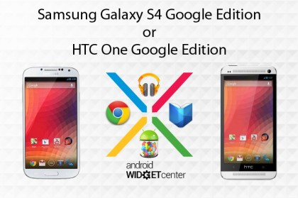Galaxy-S4-Google-Edition-or-HTC-One