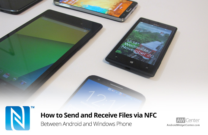 How to Send and Receive Files via NFC on Windows Phone and Android
