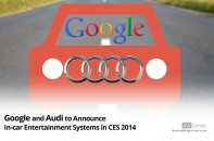 Google-and-Audi-to-Announce-In-car-Entertainment-Systems-in-CES