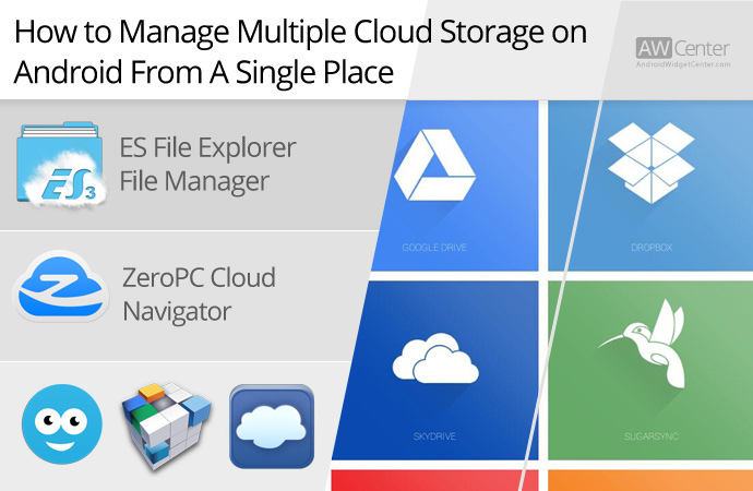 How To Manage Files On Multiple Cloud Storage Services Android