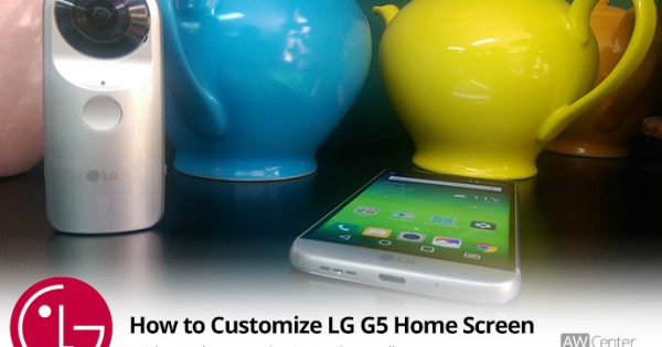 How to Customize Home Screen on LG G5