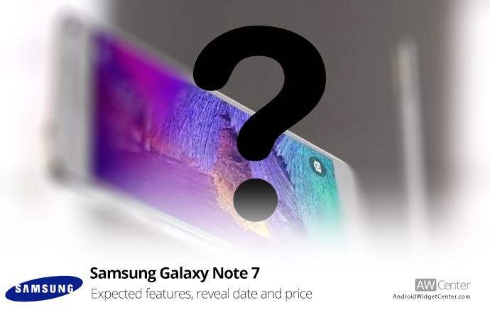 Samsung-Galaxy-Note-7-Expected-Features,-Reveal-Date-and-Price