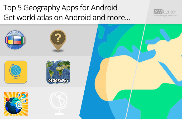 Top-5-Android-Apps-for-Geography-Learn-Geography-on-Android