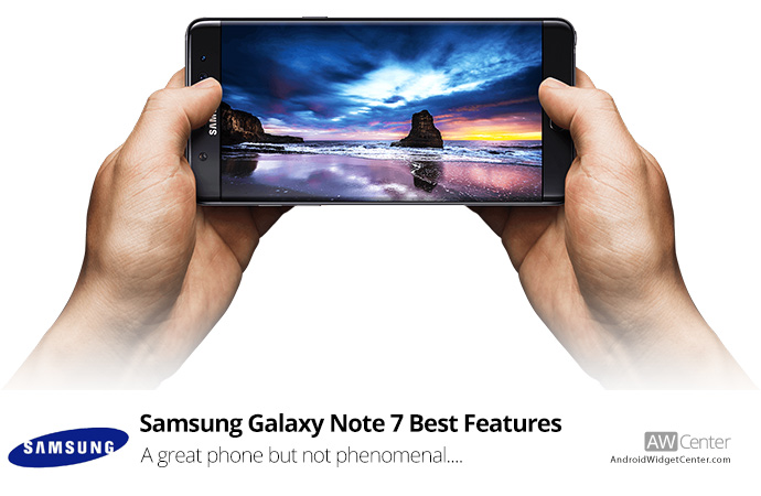 Samsung-Galaxy-Note-7-Best-Features-A-Great-Phone-but-not-Phenomenal
