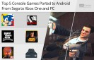Top-5-Console-Games-Ported-to-Android