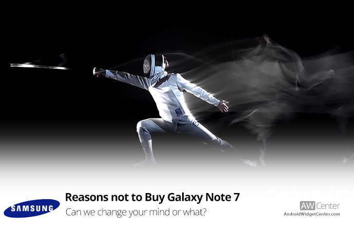 Top-5-Reasons-not-to-Buy-Galaxy-Note-7-Maybe-It-Will-Change-Your-Mind!