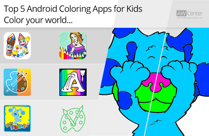 Top 5 Android Coloring Apps For Kids Color Your World