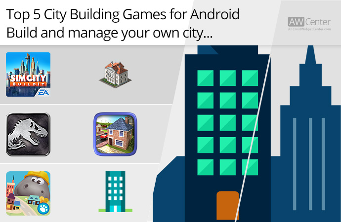 Top-5-City-Building-Games-for-Android-Build-and-Manage-Your-Own-City!