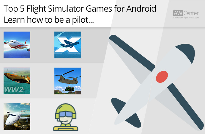 Top-5-Flight-Simulator-Games-for-Android-Learn-How-to-be-a-Pilot