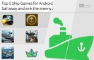 Top-5-Ship-Games-for-Android-Sail-Away-and-Sink-the-Enemy