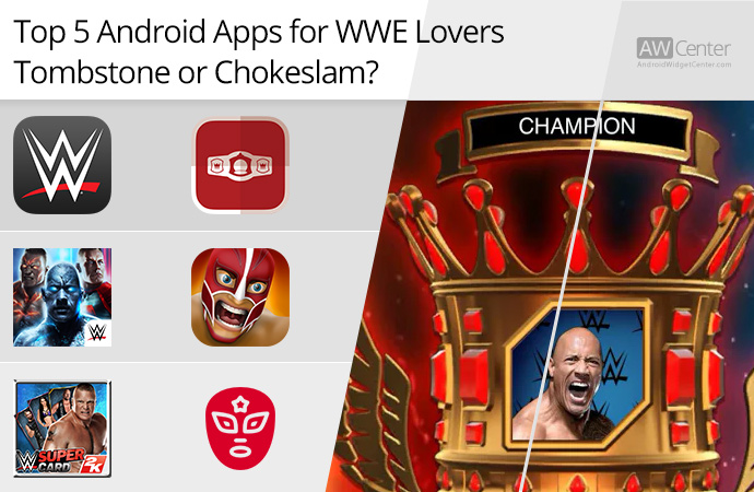 Top-5-Android-Apps-for-WWE-Lovers-Tombstone-or-Chokeslam