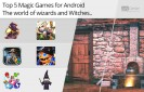 Top-5-Magic-Games-for-Android-The-World-of-Wizards-and-Witches!