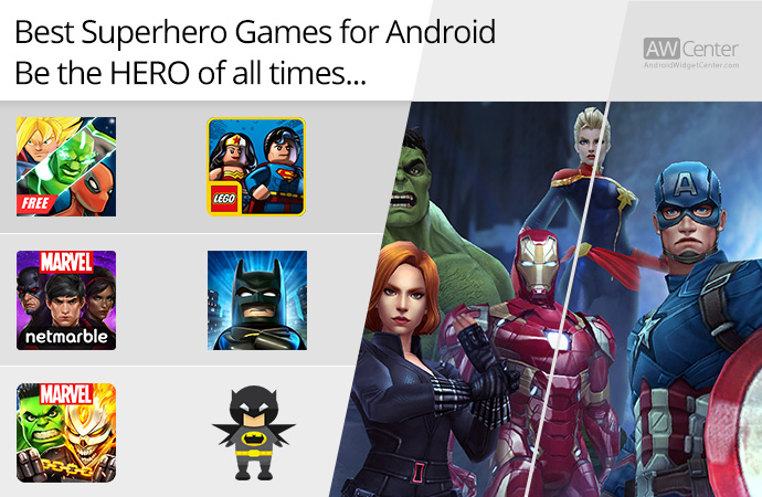 Top-5-Superhero-Games-for-Android-Be-the-Hero-of-All-Times!