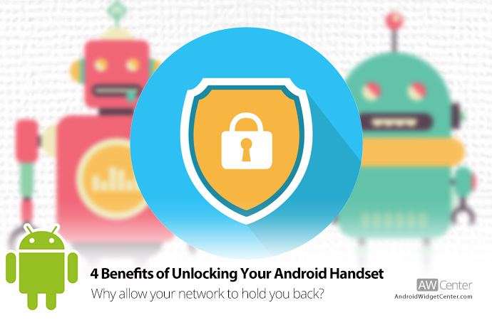 4-Benefits-of-Unlocking-Your-Android-Handset
