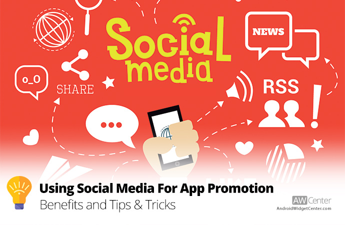 The-Benefits-of-Using-Social-Media-For-App-Promotion