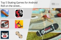 Top-5-Skating-Games-for-Android-Roll-on-the-Street!