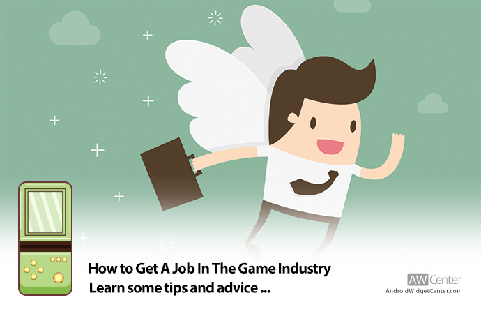 Tips-And-Advice-For-Getting-A-Job-In-The-Game-Industry