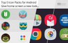 Top-5-Icon-Packs-for-Android-Give-Home-Screen-a-New-Look!