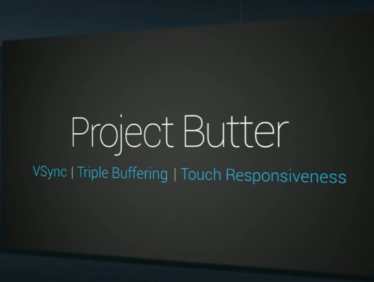 Project Butter introduces: VSync, Triple Buffering and Touch Responsiveness