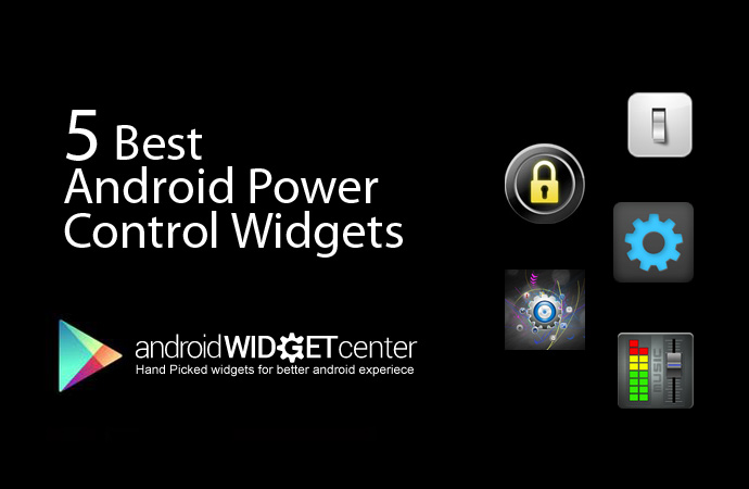 5 Best Android Power Control Widget | AndroidWidegtCenter com