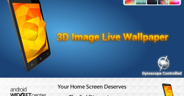 3D Image Wallpaper: The Coolest Android 3D Live WallPaper ...