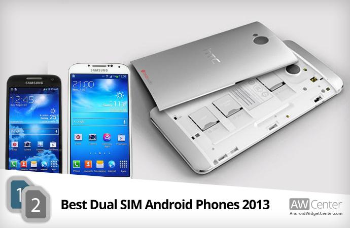 Best Dual SIM Android Phones 2013