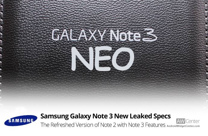 Full Specs of Galaxy Note 3 Neo Leaked
