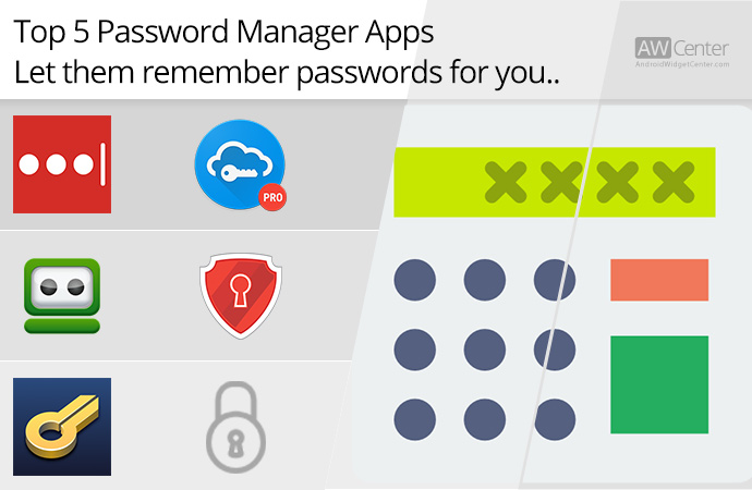 Top-5-Password-Manager-Apps-on-Android-Let-Them-Remember-Passwords-for-You