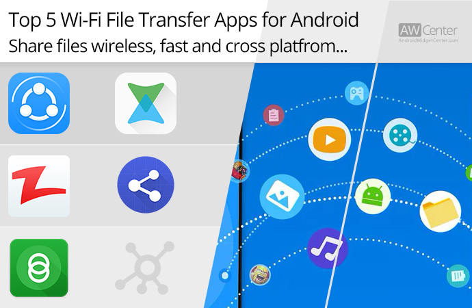 Top-5-Wi-Fi-File-Transfer-Apps-for-Android;-Share-Files-Wirelessly