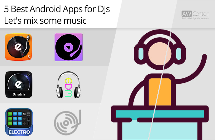Top-5-Android-Apps-for-DJs-Let's-Mix-Some-Music