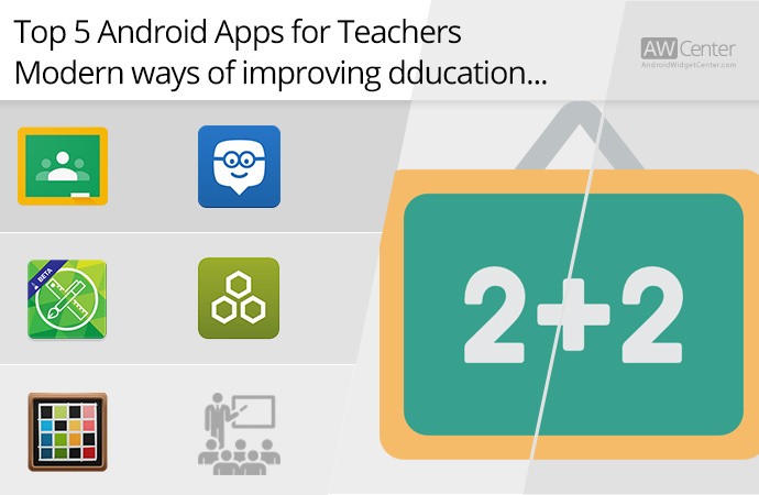 Top-5-Android-Apps-for-Teachers-Modern-Ways-of-Improving-Education!