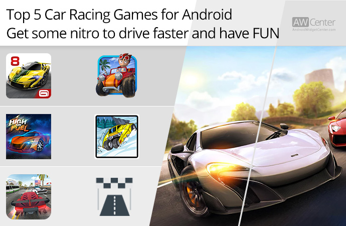 Top-5-Car-Racing-Games-for-Android-Get-Some-Nitro-to-Drive-Faster