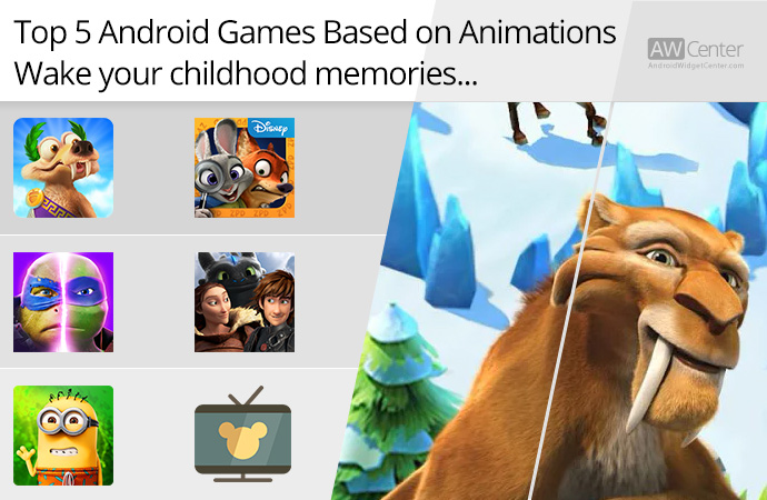 Top-5-Android-Games-Based-on-Animations-Wake-Your-Childhood-Memories!