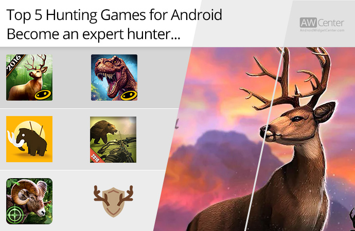 Top-5-Hunting-Games-for-Android-Become-an-Expert-Hunter!
