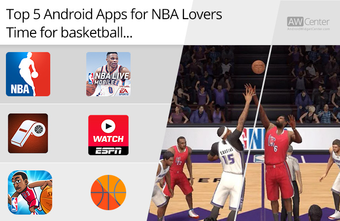Top-5-Android-Apps-for-NBA-Lovers-Time-for-Basketball!