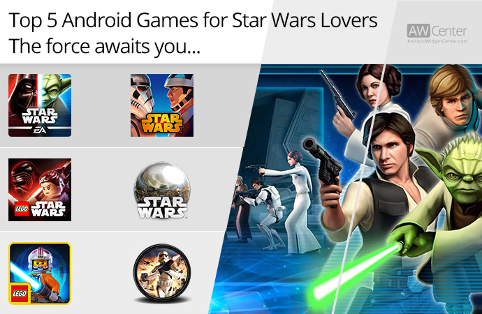 Top-5-Android-Games-for-Star-Wars-Lovers-The-Force-Awaits-You!