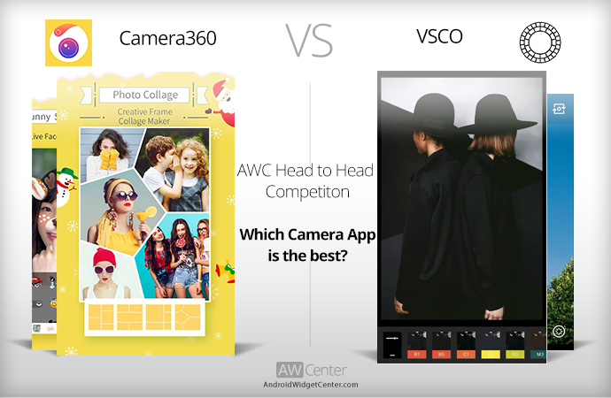 Which Camera App Is the Best on Android: Camera360 vs VSCO