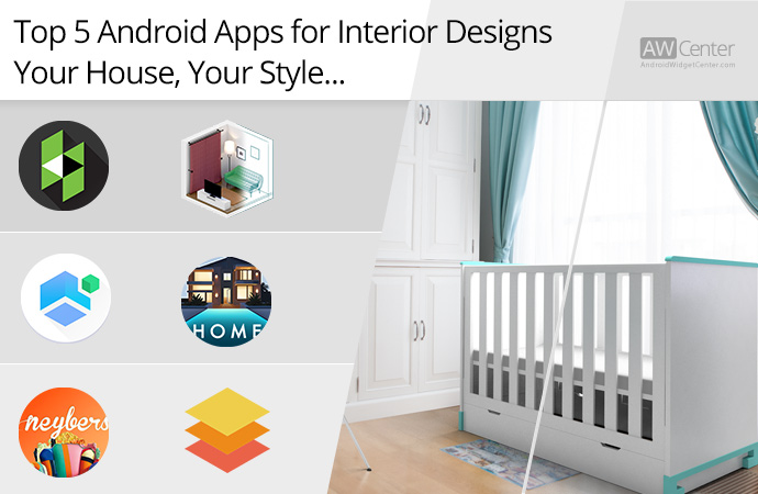 Top 5 android apps for interior designs your house your Best home design apps for android