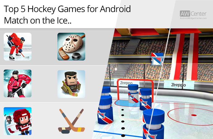 Top-5-Hockey-Games-for-Android-Match-on-the-Ice!