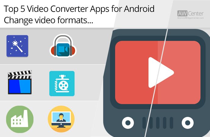 Top-5-Video-Converter-Apps-for-Android-Change-Video-Formats!