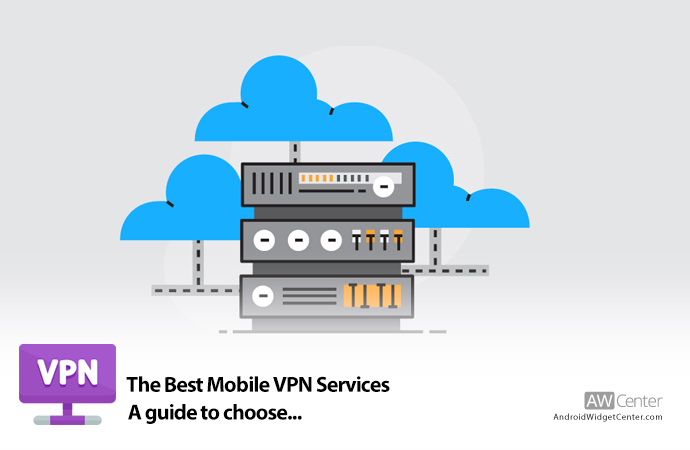 A-Guide-to-Choosing-The-Best-Mobile-VPN-Service
