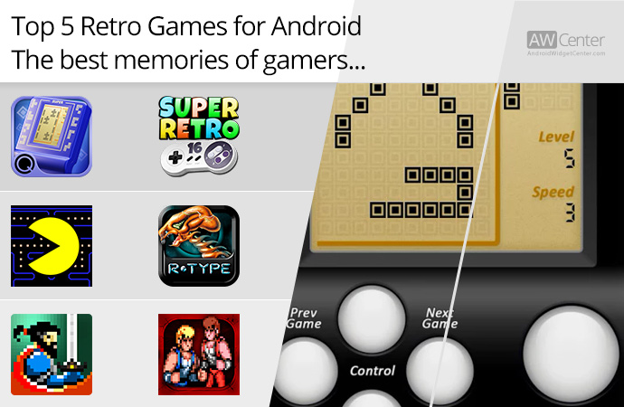 Top-5-Retro-Games-for-Android-The-Best-Memories-of-Gamers!