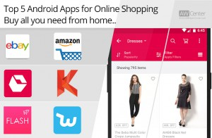 top 5 android apps for online shopping buy everything from home. Black Bedroom Furniture Sets. Home Design Ideas