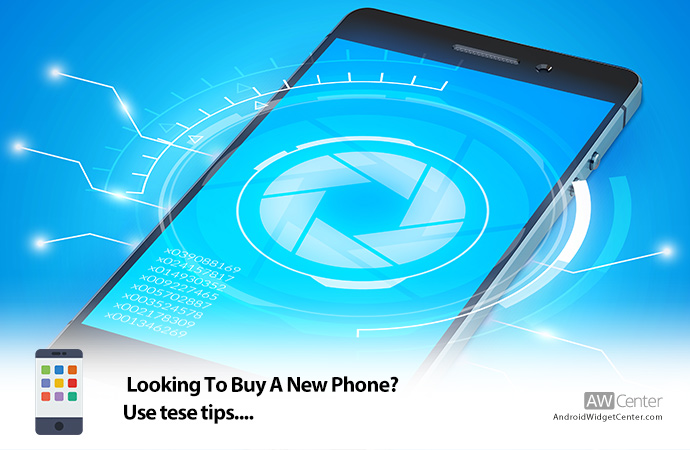 Looking-To-Buy-A-New-Phone-Use-These-Tips