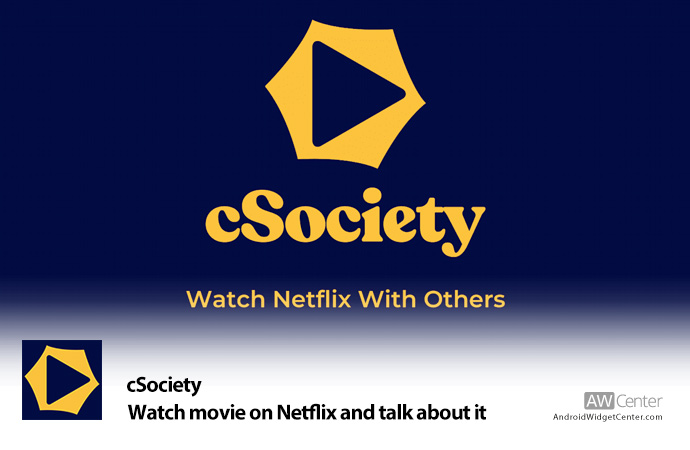 cSociety-Watch-your-favorite-movie-on-Netflix-and-talk-about-it